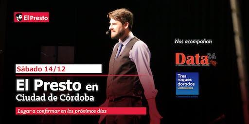 El Presto | Periodismo libre y el poder | Edición Córdoba