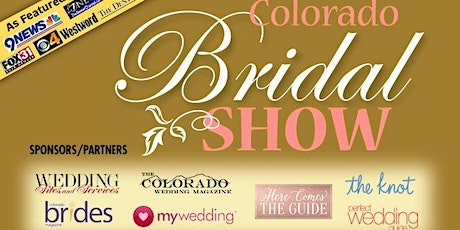 COLORADO BRIDAL SHOW-3-15-20 Doubletree - Colorado Springs - As Seen on TV!  tickets
