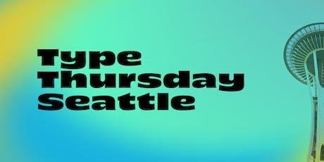 TypeThursday Seattle December tickets