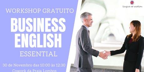 Workshop GRATUITO: Business English | Essential bilhetes