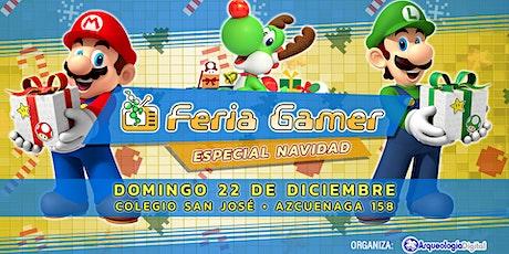 Feria Gamer! / Mega Evento- Especial Navidad! entradas