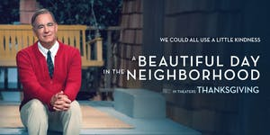 A Beautiful Day in the Neighborhood Screening with...