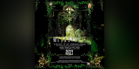Metropolis NYE 2020 - A Passage To The Forbidden Garden | 5-Hr Open Bar tickets