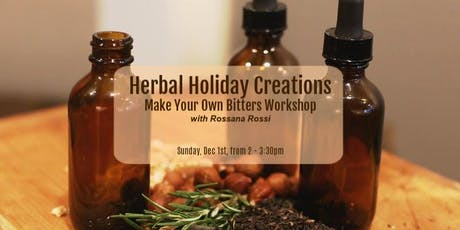 Herbal Holiday Creations: Make Your Own Bitters Workshop tickets
