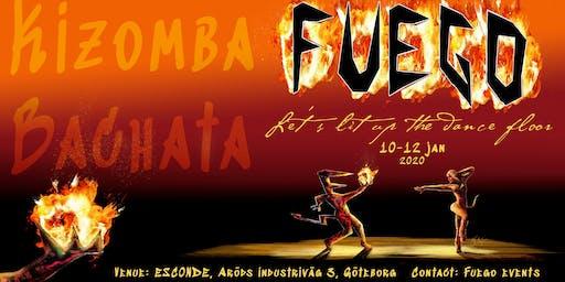 Fuego Weekend- Let's lit up the dance floor
