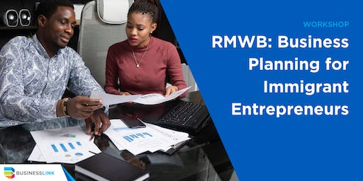 RMWB: Business Planning for Immigrant Entrepreneurs