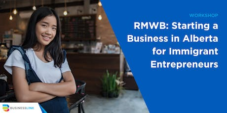RMWB: Starting a Business in Alberta for Immigrant Entrepreneurs tickets