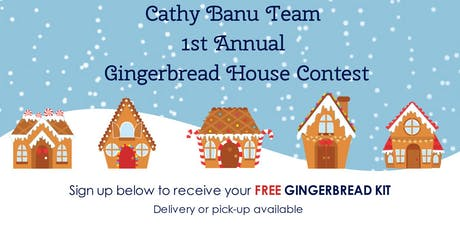 Cathy Banu Team's Gingerbread House Contest tickets