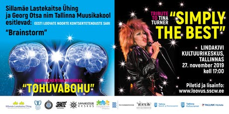 "Muusikal ""TOHUVABOHU"" ja Tribute to Tina Turner ""SIMPLY THE BEST"" tickets"