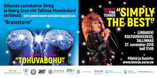 """Muusikal """"TOHUVABOHU"""" ja Tribute to Tina Turner """"SIMPLY THE BEST"""""""