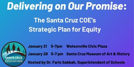 Delivering on Our Promise: Santa Cruz COE's Strategic Plan for Equity tickets