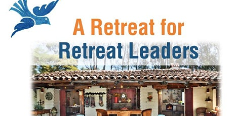 A Retreat for Retreat Leaders tickets