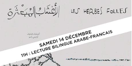 """Lecture bilingue """"Les Herbes Folles"""" billets"""