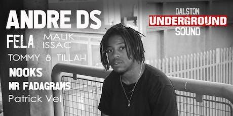 Andre DS - Underground Sound Presents tickets