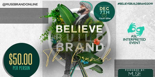 BELIEVE | BUILD | BRAND- THE BRUNCH