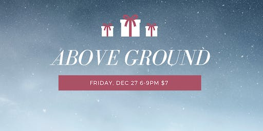Above Ground Christmas Party!
