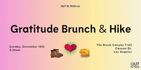 Out in Tech LA | Gratitude Brunch + Hike tickets