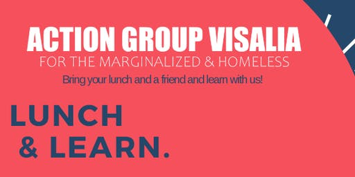 Action Group Visalia - Lunch & Learn