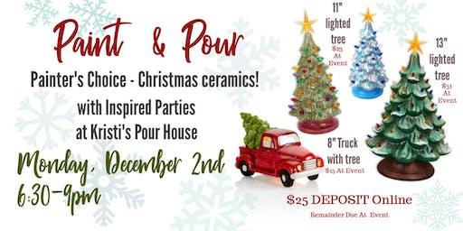 Paint & Pour - Painter's Choice Christmas Ceramics!