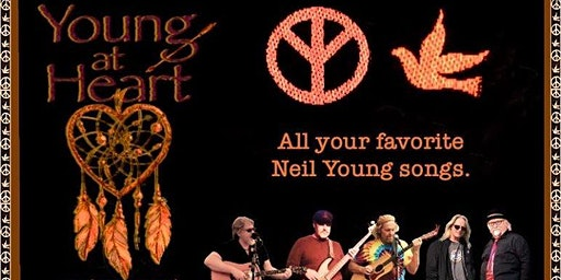 Young At Heart A  ~ Tribute to Neil Young