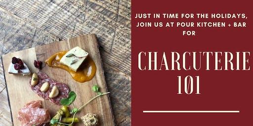 Charcuterie 101 at Pour