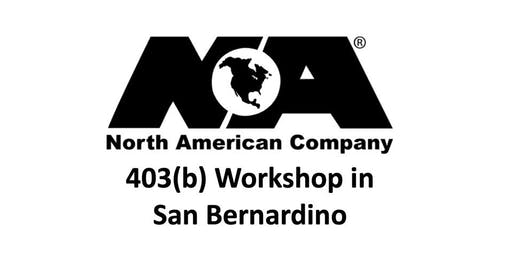 North American 403(b) Workshop in San Bernardino