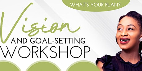 Vision & Goal-Setting Workshop tickets