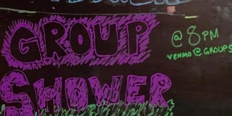 Group Shower: A Free Comedy Show(er) tickets