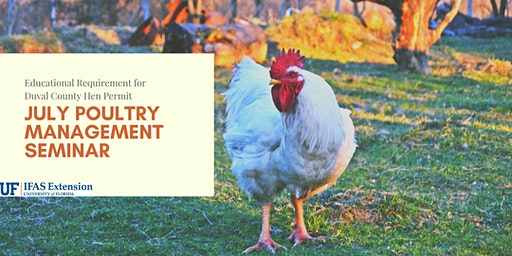 July Poultry Management Seminar