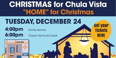 Christmas Eve for Chula Vista at 4pm and 7pm
