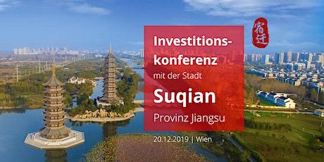 Investitionskonferenz mit der Stadt Suqian, Provinz Jiangsu Tickets
