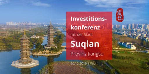 Investitionskonferenz mit der Stadt Suqian, Provinz Jiangsu