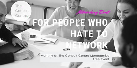 The Relaxed Business Networking Event - Morecambe Lancaster EDEN !  tickets