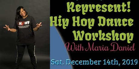 Represent! A Hip Hop Dance Workshop tickets