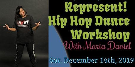 Represent! A Hip Hop Dance Workshop tickets