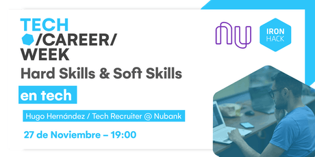[TECH CAREER WEEK] - Hard Skills y Soft Skills en Tech entradas