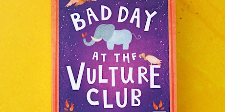Bad Day at the Vulture Club tickets