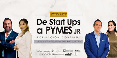 WORKSHOP de Start ups a Pymes Jr entradas