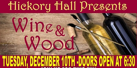 Holiday Wine & Wood tickets