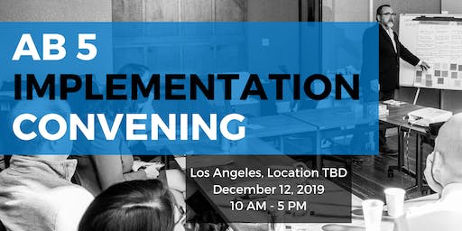 AB 5 Implementation Convening