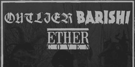 Ether Coven / Outlier / Barishi at J&J's Pizza