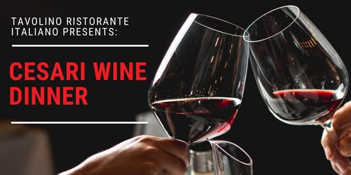 Cesari Wine Dinner at Tavolino Ristorante Italiano