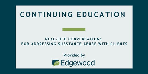 Real-Life Conversations for Addressing Substance Abuse with Clients