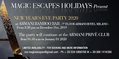 New Year's Eve 2020  Magic Escapes Holidays  Party at Armani Hotel Milano biglietti
