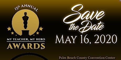15th Annual My Teacher, My Hero Awards Gala tickets