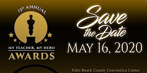 15th Annual My Teacher, My Hero Awards Gala