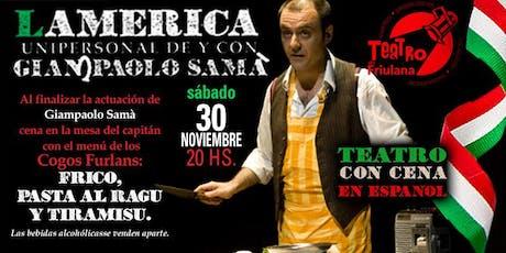 L'America con Giampaolo Samà - Teatro con cena en la Friulana entradas