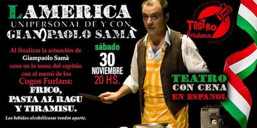 L'America con Giampaolo Samà - Teatro con cena en la Friulana