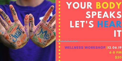 Your Body Speaks - Let's hear it! [workshop]