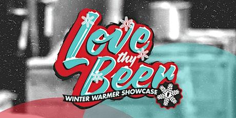 Love Thy Beer: Winter Warmer Showcase tickets